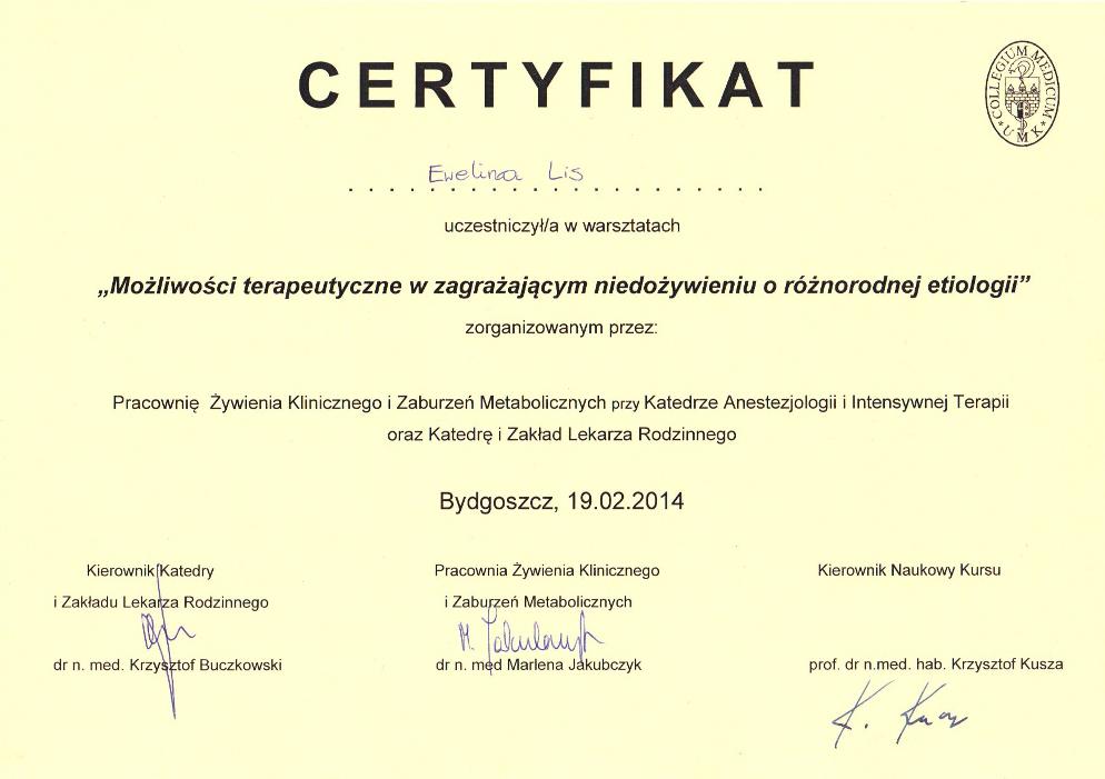 Certyfikat uczestnictwa w szkoleniu: Możliwości terapeutyczne w zagrażającym niedożywieniu o różnorodnej etiologii