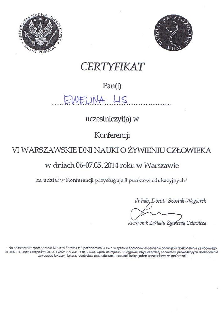 Certyfikat uczestnictwa w konferencji: VI Warszawskie Dni Nauki o Żywieniu Człowieka